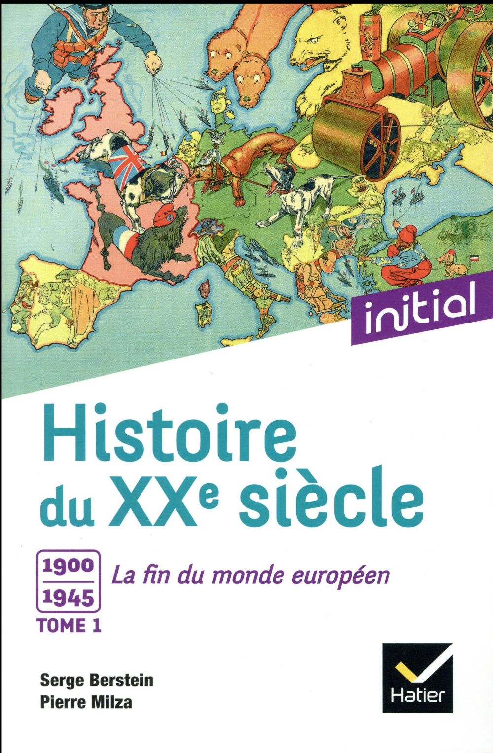 - INITIAL - HISTOIRE DU XXE SIECLE TOME 1